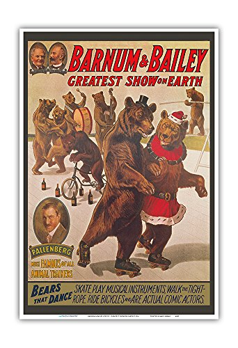 Pacifica Island Art Barnum & Bailey Circus - Greatest Show on Earth - Bears that Dance - Vintage Circus Poster c.1916 - Master Art Print - 13in x 19in