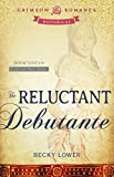 The Reluctant Debutante: Book 1 of the Cotillion Ball Series (Cotillion Ball Saga)