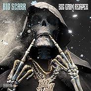 Big Grim Reaper [Explicit]