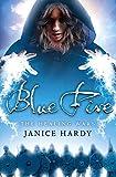 Blue Fire (The Healing Wars)