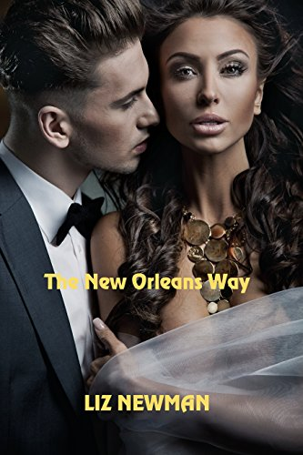 The New Orleans Way by [Newman, Liz]