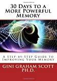 30 Days to a More Powerful Memory, Gini Scott, 1499274041