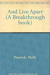 And Live Apart: And Other Poems (A Breakthrough book ; no. 31)