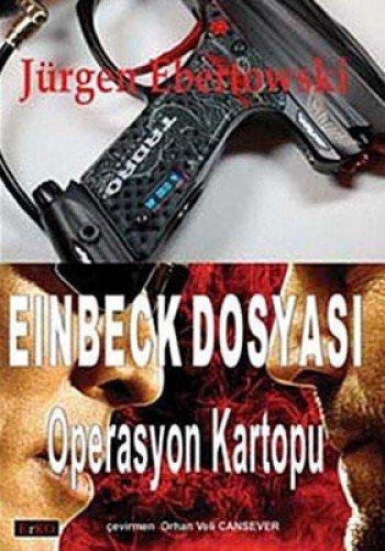 Einbeck Dosyasi : Operasyon Kartopu