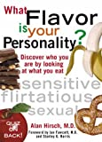 img - for What Flavor is Your Personality? Discover Who You Are by Looking at What You Eat book / textbook / text book