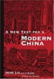 A New Text for a Modern China, Irene Liu and Li Xiaoqi, 0887273122