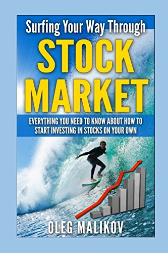 Download Surfing Your Way Through Stock Market: Everything you need to know about how to start investing in stocks on your own pdf epub