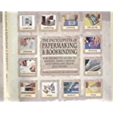 The Encyclopedia of Papermaking and Bookbinding