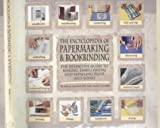 img - for The Encyclopedia of Papermaking and Bookbinding book / textbook / text book