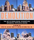 Demolition, Helene Liss and Loizeaux Family of Controlled Demolition, Inc. Staff, 1579121497