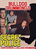 Bulldog Drummond's Secret Police - John Howard As Bulldog Drummond