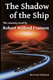 img - for The Shadow of the Ship: Revised Edition book / textbook / text book