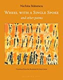 Wheel With a Single Spoke: and Other Poems