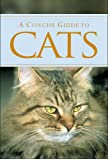 A Concise Guide to Cats (Pocket Guides)