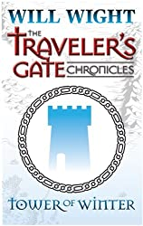 Tower of Winter (The Traveler's Gate Chronicles Book 1) (English Edition)
