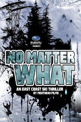 - No Matter What