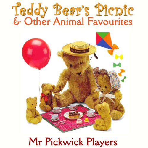 - Teddy Bear's Picnic & Other Animal Favourites