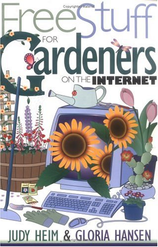 Free Stuff for Gardeners on the Internet (Free Stuff on the Internet)
