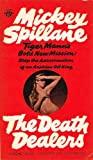 The Death Dealers, Mickey Spillane, 0451129849