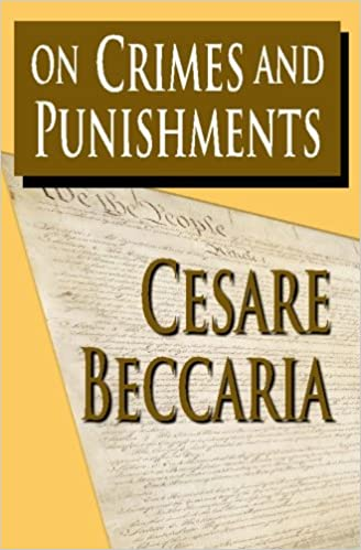 on crimes and punishments cesare beccaria  on crimes and punishments cesare beccaria 9781438299006 com books