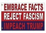 Embrace Facts, Reject Fascism, Impeach Trump Flag (3 ft x 2 ft) For Sale