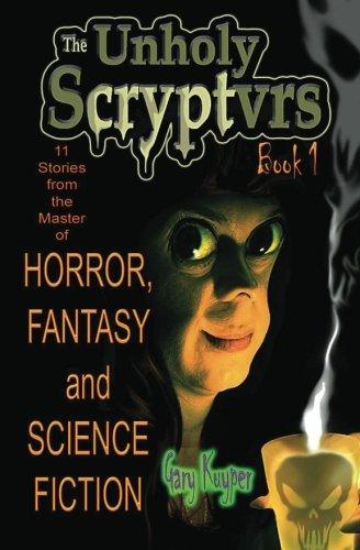 The Unholy Scryptvrs: Book 1 pdf