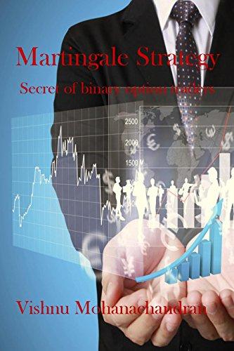Amazon com: Martingale strategy: Secret of binary option traders