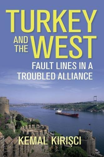 Download Turkey and the West: Fault Lines in a Troubled Alliance (Geopolitics in the 21st Century) ebook