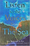 Listen to the Voices from the Sea