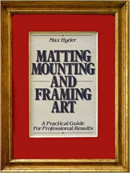 matting mounting and framing art