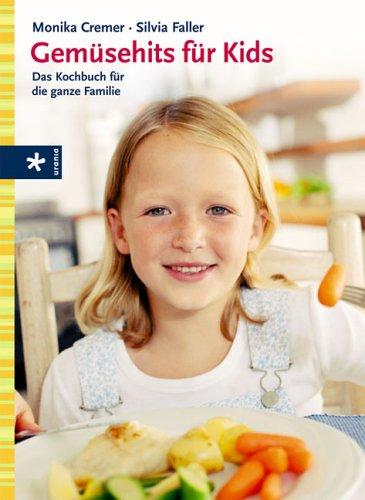 gemsehits-fr-kids-das-kochbuch-fr-die-ganze-familie