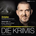 Erwin, Mord & Ente (Brigitte Edition Krimis - Gefährlich nah)   Thomas Krüger