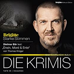 Erwin, Mord & Ente (Brigitte Edition Krimis - Gefährlich nah)