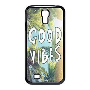 Good Vibes The Unique Printing Art Custom Phone Case for SamSung Galaxy S4 I9500,diy cover case ygtg581995 by mcsharks