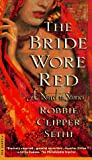 img - for The Bride Wore Red book / textbook / text book