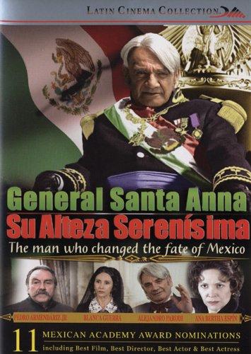 Habitual Santa Anna: Su Alteza Serenisima