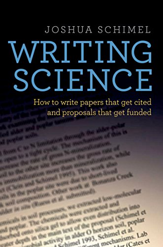 Writing Science: How to Write Papers That Get Cited and Proposals That Get Funded cover