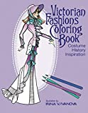 Victorian Fashions Coloring Book: Costume History Inspiration (Fashion Inspiration) (Volume 1)
