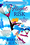 Flight Risk: a romantic comedy novel (Assignment: Romance Book 4)