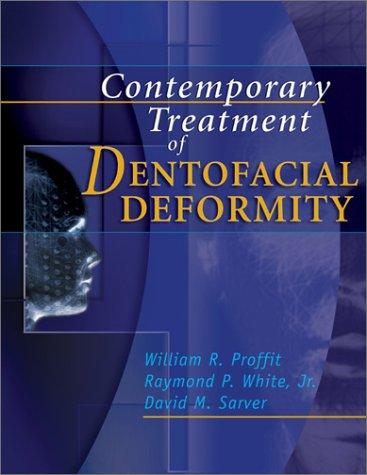 Contemporary Treatment of Dentofacial Deformity, 1e