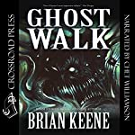 Ghost Walk | Brian Keene