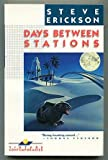 Days Between Stations (Vintage Contemporaries)