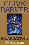 Incarnations, Clive Barker, 0061053295