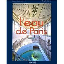 L'eau de Paris (French Edition)
