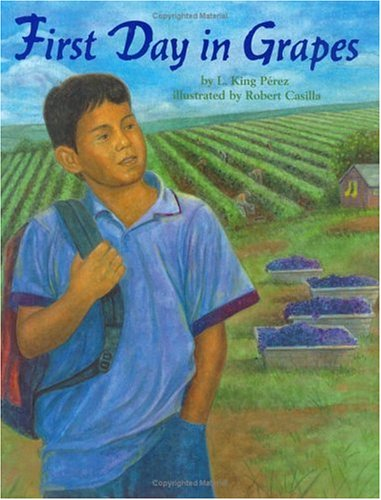 First First Day in Grapes (Pura Belpre Honor Book. Illustrator ...