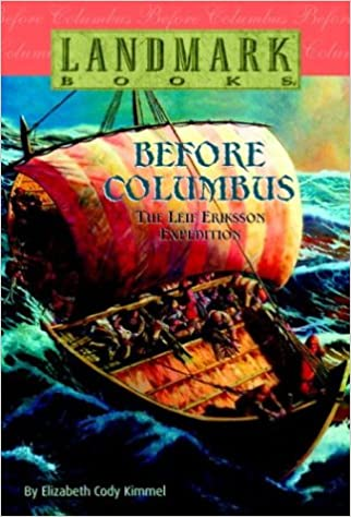 Book Before Columbus: The Leif Eriksson Expedition (Landmark Books)