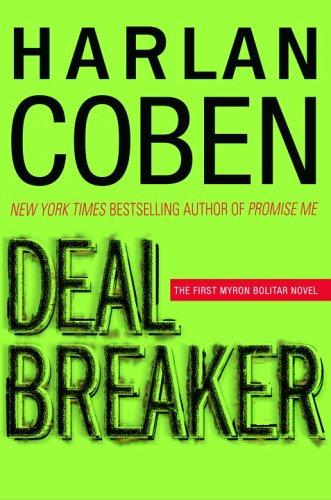 Deal Breaker (Myron Bolitar) by Delacorte Press