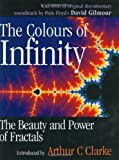 img - for The Colours of Infinity: The Beauty, The Power and the Sense of Fractals book / textbook / text book