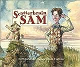 Scatterbrain Sam