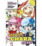 Shugo Chara Chan: v. 3 (Shugo Chara Chan) (Paperback) - Common